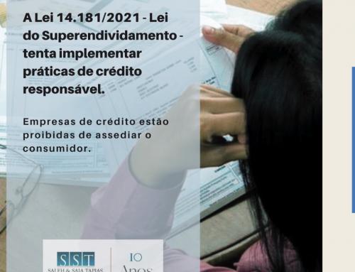 A Lei 14.181/2021 – Lei do Superendividamento tenta implementar práticas de crédito responsável